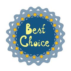 Badge Best choice
