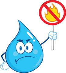 Angry Water Drop Character Holding Up A Fire Stop Sign