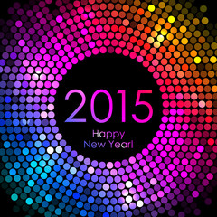 Vector - Happy New Year 2015 - colorful disco lights background