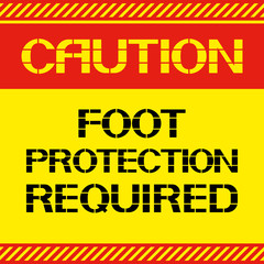 Caution .Foot protection required.