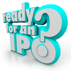Ready for an IPO Question Prepare Initial Public Offering