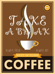 Coffee poster take a break, Vintage card vector