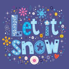 Let it snow typography lettering decorative text design