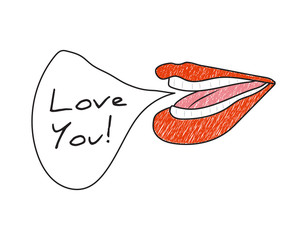 """Hand-drawn woman's mouth with letter """"Love you!"""""""