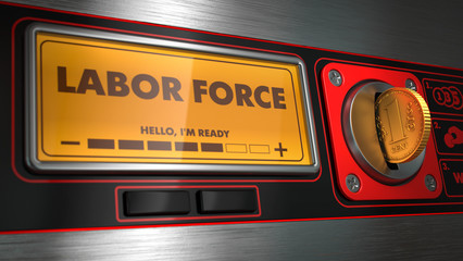 Labor Force on Display of Vending Machine.