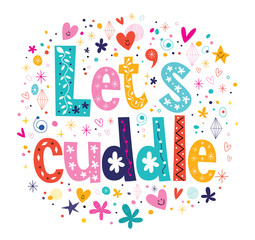 Let's cuddle