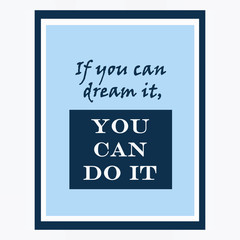 inspirational and motivational quotes poster by Walt Disney. Eff