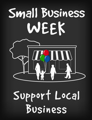 Small Business Week chalk board sign, support local stores