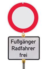 Verbot für Fahrzeuge aller Art - Fussgänger Radfahrer frei