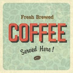 Coffee vintage poster. Vector