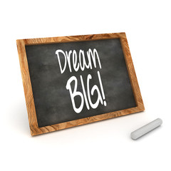 Dream Big Concept Blackboard