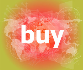 The word buy on digital screen, business concept