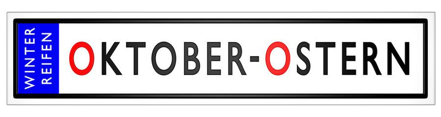 Oktober - Ostern / Winterreifen - KFZ Kennzeichen