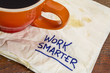 work smarter advice - 73299889
