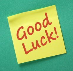 Good  Luck message written on a yellow sticky note