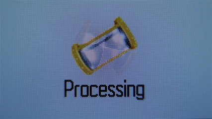 Processing, sandglass, hourglass. Close up