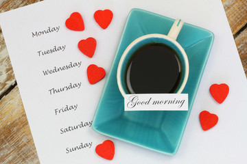 Good morning card with cup of tea and days of the week