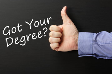 Thumbs up to Got Your Degree? on a blackboard