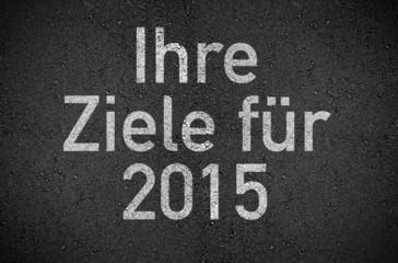 Asphalt mit Ihre Ziele für 2015