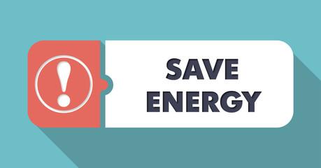 Save Energy on Orange Background in Flat Design.