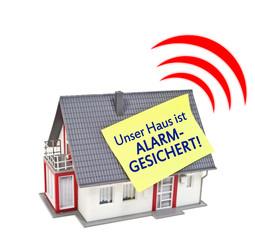 Haus mit Zettel und Alarmgesichert mit Sirene