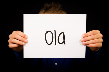 Sign with Portuguese word Ola