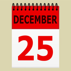 December 25 on the calendar. Holidays Christmas