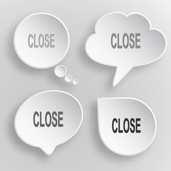 Close. White flat vector buttons on gray background.