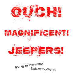 Grunge rubber stamp with text ouch magnificent jeepers ,vector i