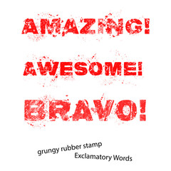 Grunge rubber stamp with text amazing awesome bravo ,vector illu