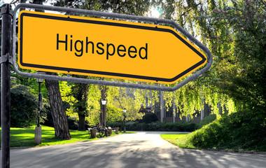 Strassenschild 25 - Highspeed