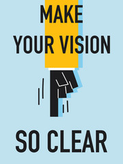 Word MAKE YOUR VISION SO CLEAR