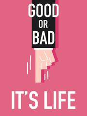 Word GOOD OR BAD