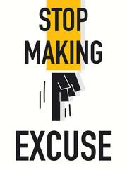 Word STOP MAKING EXCUSE