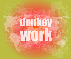 donkey work text on digital touch screen interface