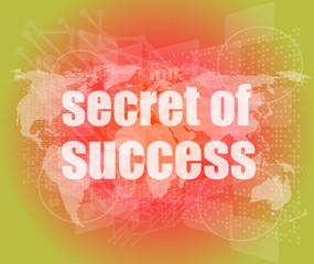 secret of success text on digital touch screen interface