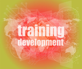 Education and learn: Training Development on screen