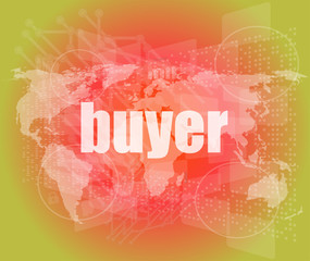buyer word on digital touch screen, business concept