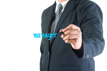 Businessman hand drawing manager text in a whiteboard