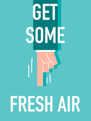 Word GET SOME FRESH AIR