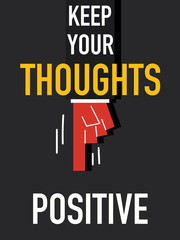 Word KEEP YOUR THOUGHTS POSITIVE