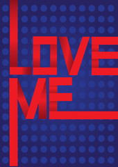 Red Love Me Message on Blue Polka Dot Background