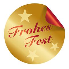 Frohes Fest - Button / Aufkleber