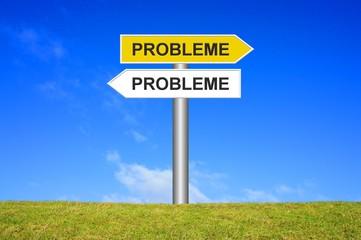 Schild Wegweiser: Probleme überall