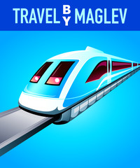 Travel by maglev train futuristic poster