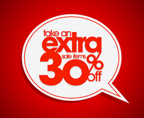 Take an extra 30% off speech bubble.