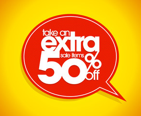 Take an extra 50% off speech bubble.