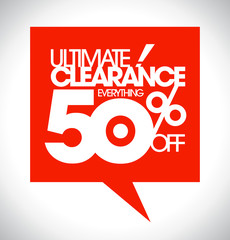 Ultimate clearance 50% off speech bubble.
