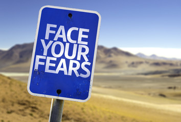 Face Your Fears sign with a desert background