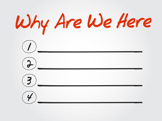 Blank  Why Are We Here list, vector concept background